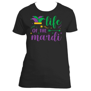 Mardi Gras Life of the Mardi TShirt