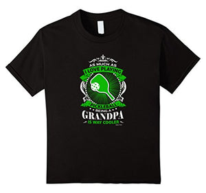 Love Pickleball Grandpa is Way Cooler TShirt