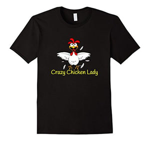 Crazy Chicken Lady Best Funny Crazy Chicken Lady TShirt