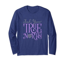 Entrepreneur Find Your True North Motivational Shirt