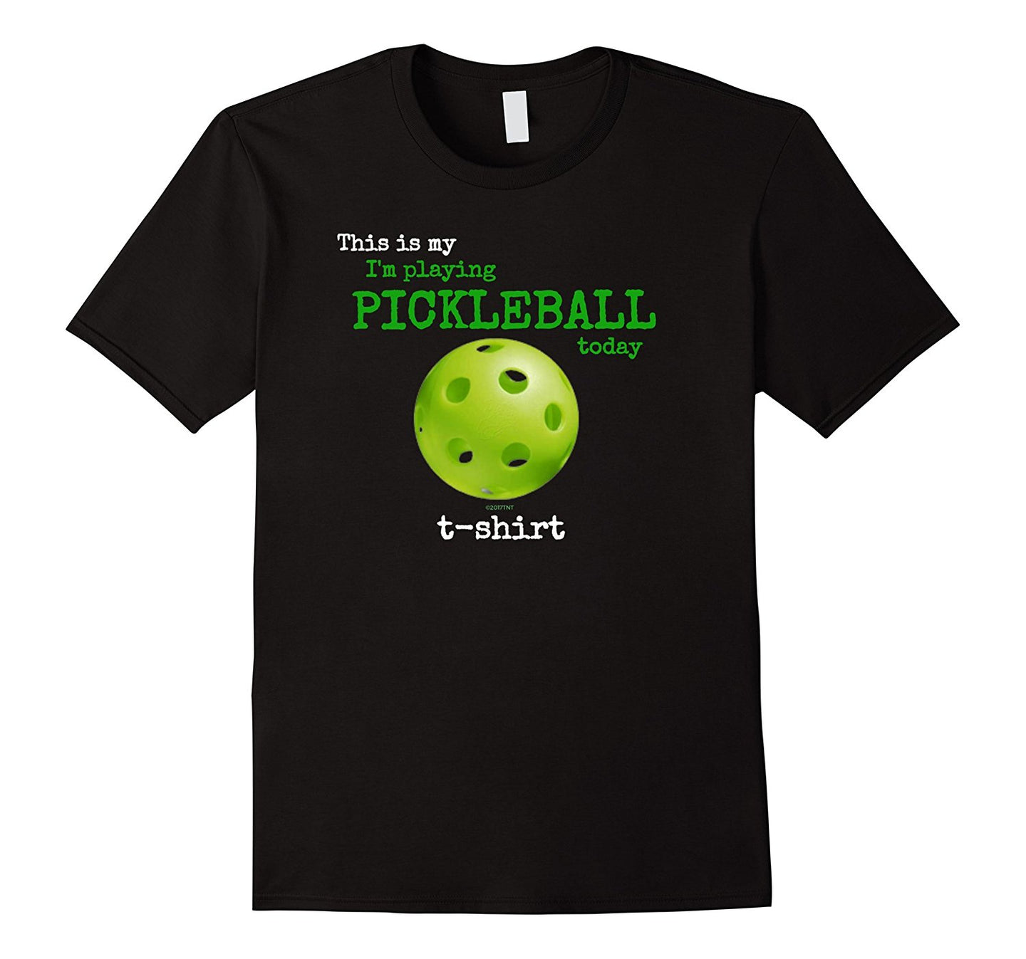 This is My I'm Playing Pickleball Today Pickleball TShirt