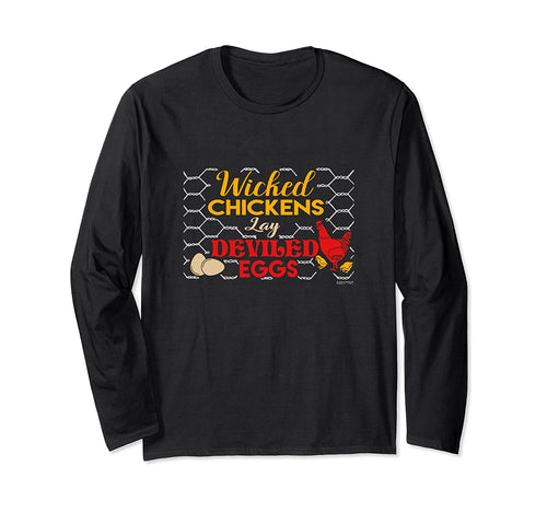 Wicked Chickens Lay Deviled Eggs Funny Chicken Lover TShirt