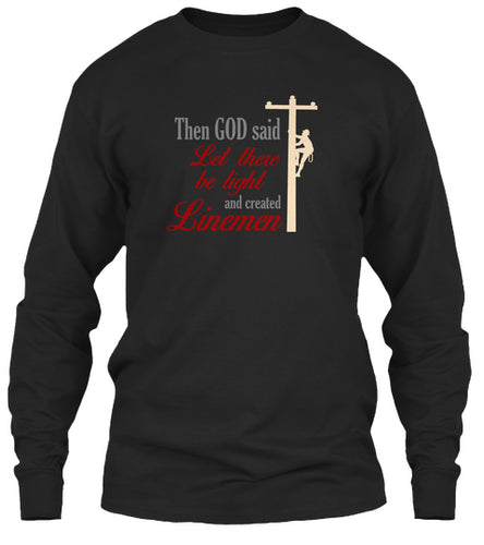 Lineman Let There Be Light Long Sleeve Shirt