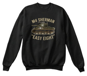 M4 Sherman Tank Easy Eight Sweatshirt