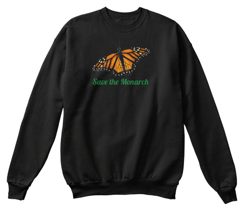 Save the Monarch Butterfly Unisex Sweatshirt