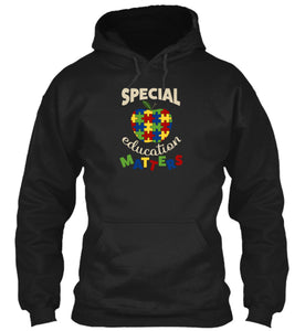 Special Education Matters Autism Awareness and Special Education Hoodie