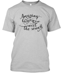 Christian Theme Amazing Grace Unisex Gray T-Shirt