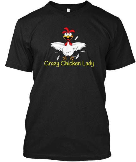Crazy Chicken Lady TShirt