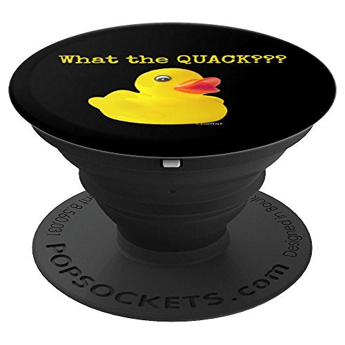 What the Quack??? Funny Yellow Ducky- PopSockets Grip and Stand for Phones and Tablets