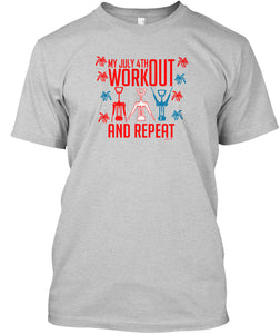 My July 4th Workout Unisex TShirt in Gray