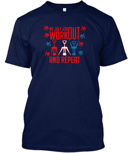 My July 4th Workout Unisex TShirt