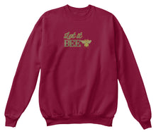 Let It Bee Unisex Sweatshirt