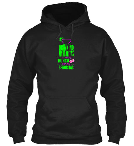 Margaritas and Bunco  Fun Bunco Meetup Party Hoodie in Black