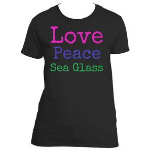 Love Peace Sea Glass Women's Sea Glass Love TShirt