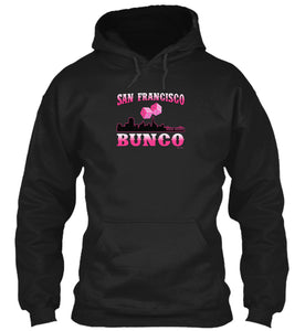 San Francisco Bunco Fun Bunco Meetup Party Hoodie in Black