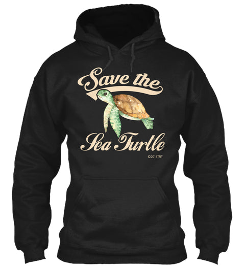 Save the Sea Turtle Ecology Awareness Hoodie