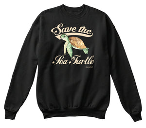 Save the Sea Turtle Ecology Awareness Sweatshirt