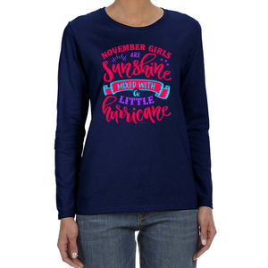 November Girls Are Sunshine Mixed With a Little Hurricane Vintage Style Long Sleeve Women's TShirt