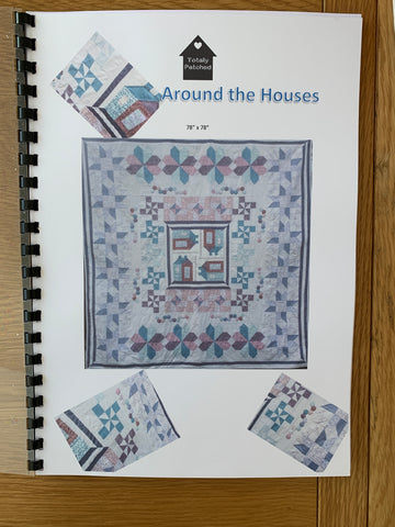 Around The Houses Whole Quilt Pattern
