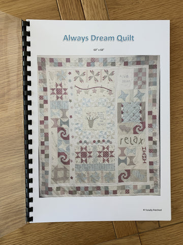 Always Dream Whole Quilt Pattern