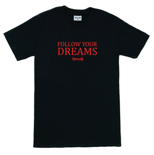 Follow Your Dreams T-Shirt - Schwarz