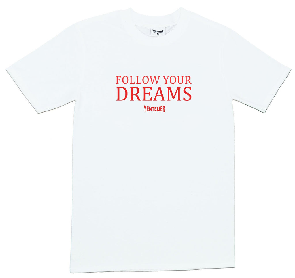 Follow Your Dreams T-Shirt - Weiß