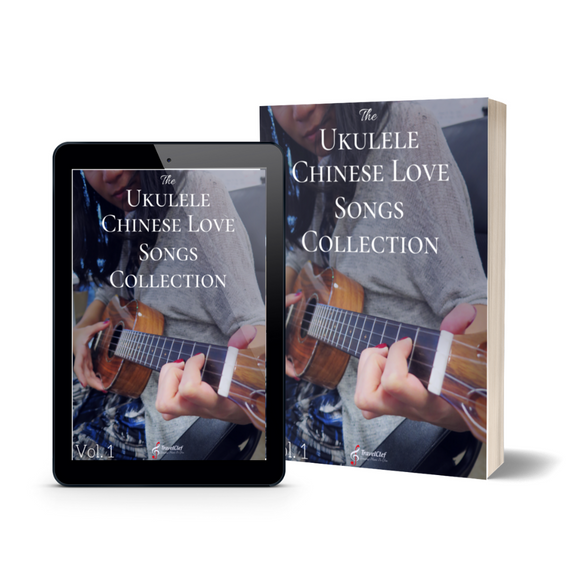 Ukulele Chinese Love Songs Collection Vol.1