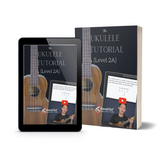 Ukulele Tutorial 2A