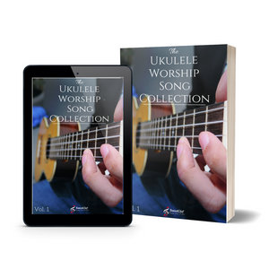 Ukulele Worship Song Collection Vol.1