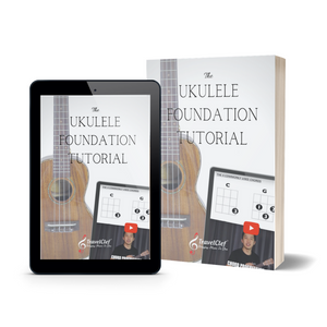 Ukulele Foundation Tutorial