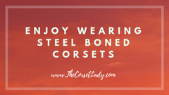 wearing-steel-boned-corsets