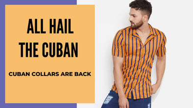 CUBAN COLLAR SHIRTS ARE THIS SEASON'S COMEBACK HEROES