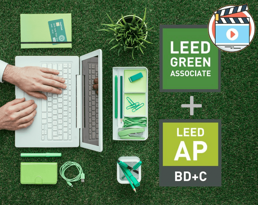LEED GA & LEED AP BD+C COMBINED EXAM PREP COURSE