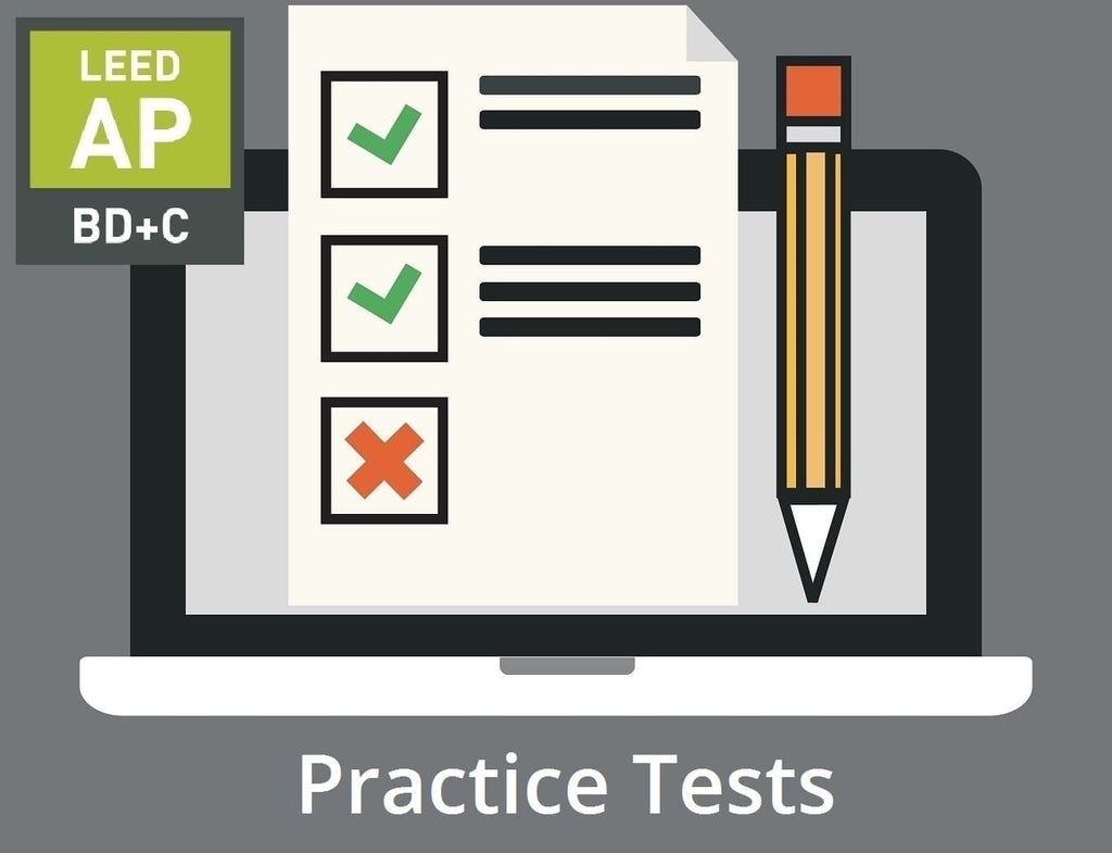 LEED AP BD+C V4 PRACTICE TESTS