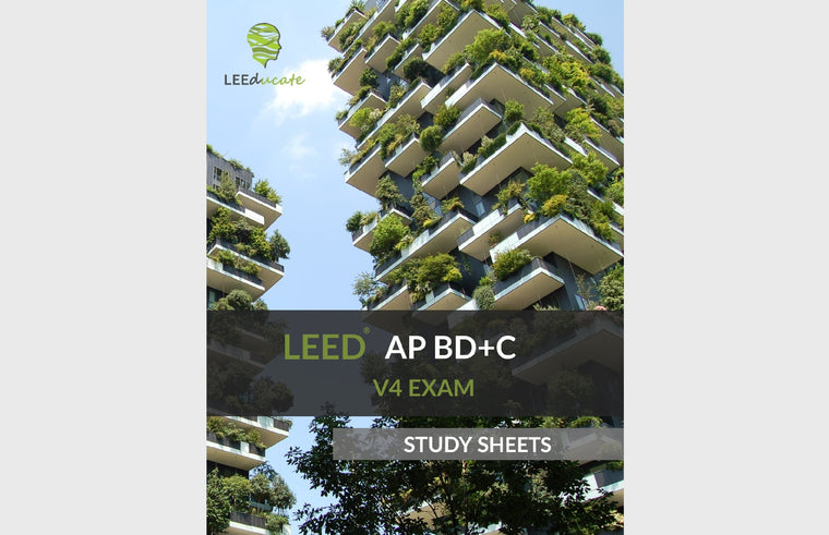 LEED AP BD+C V4 Exam Study Sheets 1
