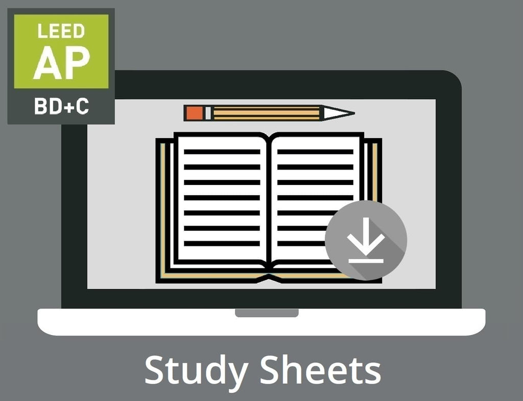 LEED AP BD+C V4 Exam Study Sheets
