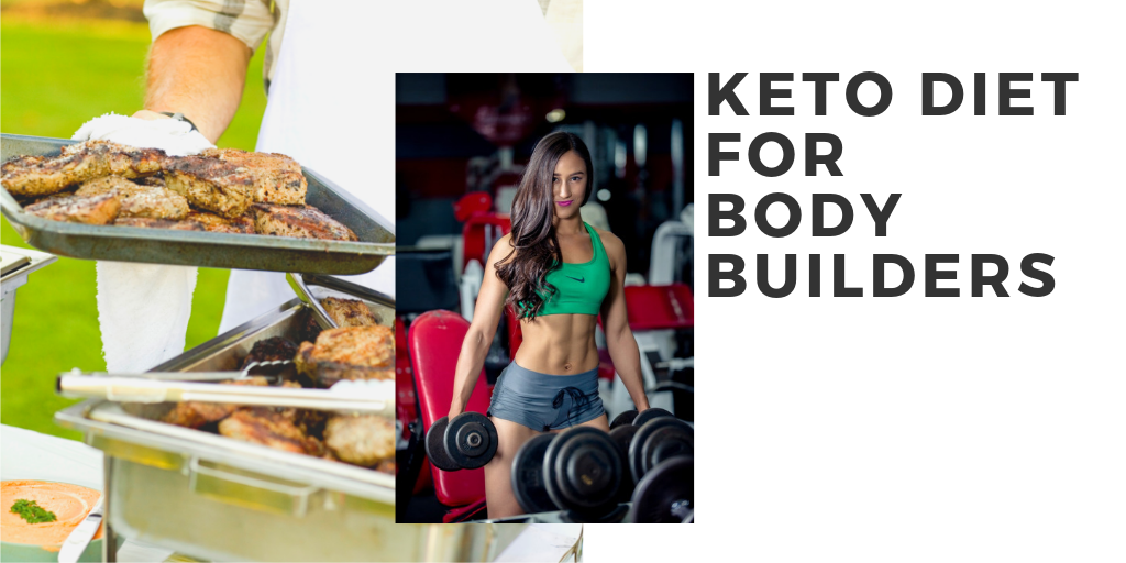 Keto Diet for Body Builders