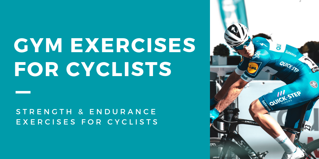 Gym Exercises For Cyclists