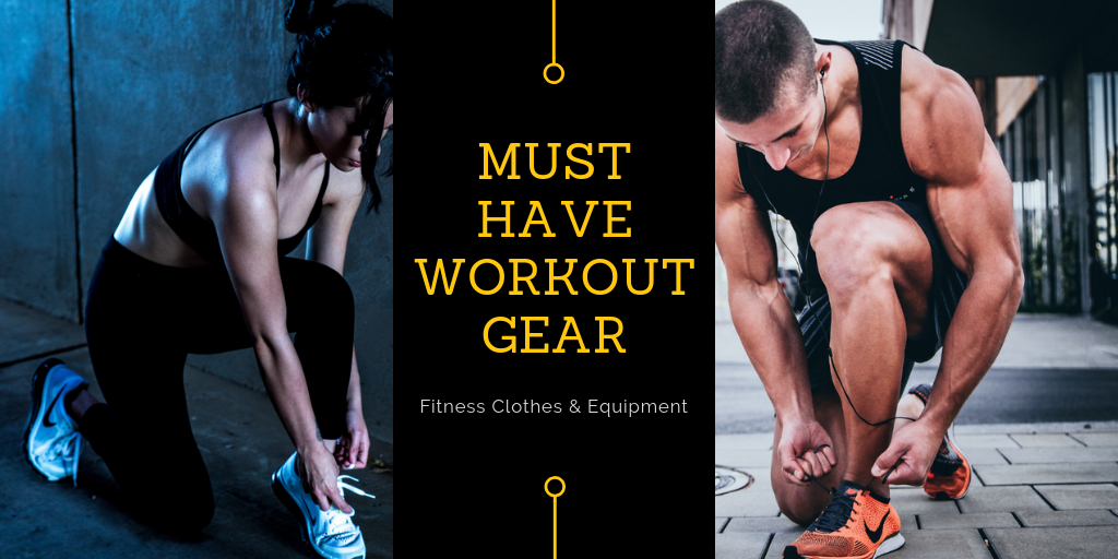 Must-Have Workout Gears