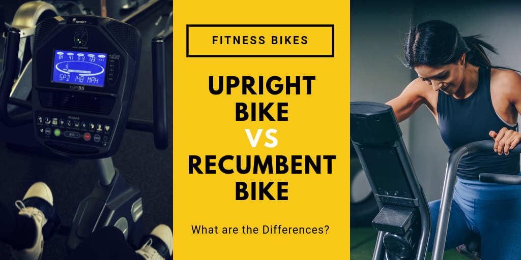 Upright Bike vs Recumbent Bike