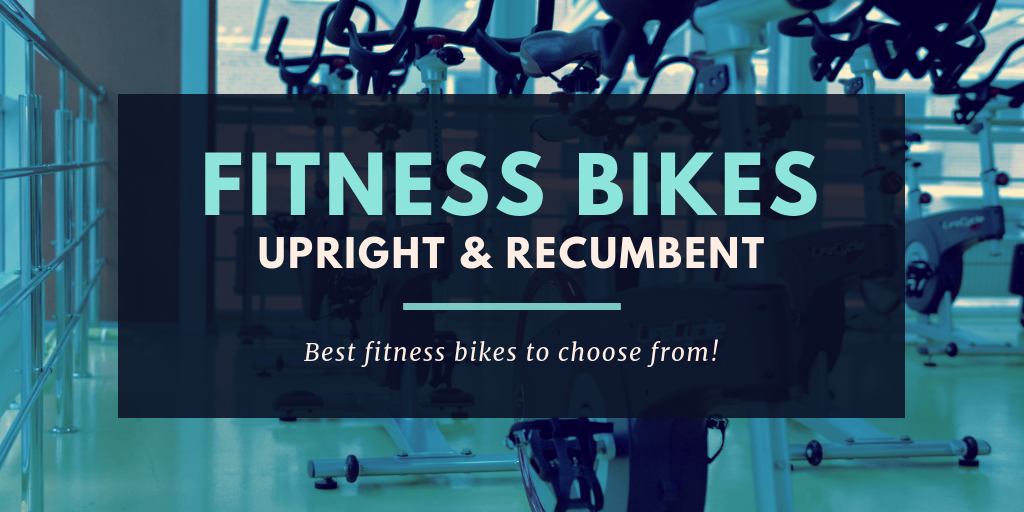 Which are the Best Fitness Bikes?