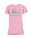 If You Dont Love Zebras Too Then We Have A Problem! Statement T-Shirt - Pink / S - Clothing womens t-shirts zebras