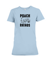 Poach Eggs Not Rhinos Statement T-Shirt - Design 1 - Baby Blue / S - Clothing rhinos womens t-shirts
