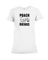 Poach Eggs Not Rhinos Statement T-Shirt - Design 1 - White / S - Clothing rhinos womens t-shirts
