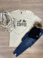 All The Coffee T-Shirt