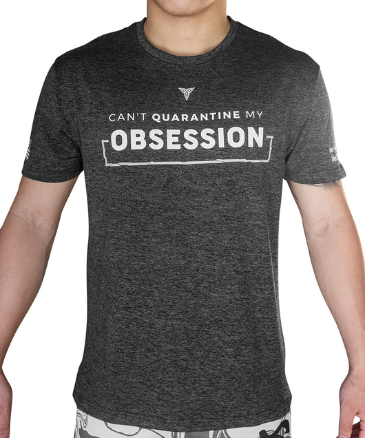 Can't Quarantine My Obsession T-Shirt