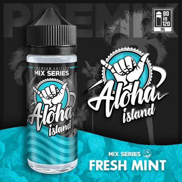 ALOHA ISLAND MIX-SHAKE-VAPE - 80/120ML - FRESH MINT (ΦΡΕΣΚΙΑ ΜΕΝΤΑ)