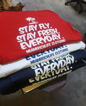 """STAY FLY"" Tee"