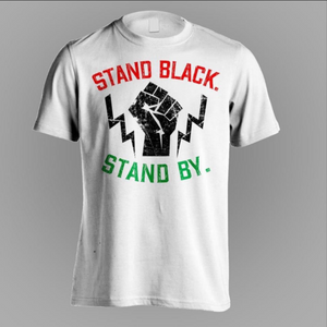 """Stand Black"" Tee"