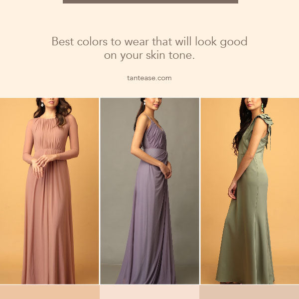 Best colors to wear that will look good on your skin tone.